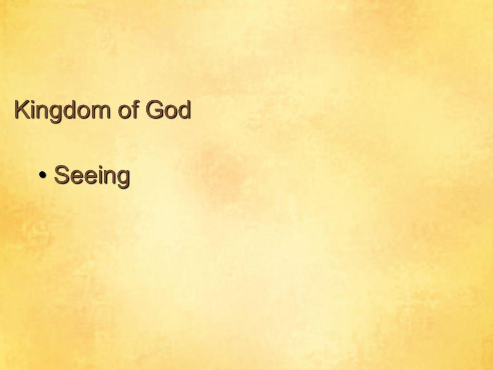 Kingdom of God Seeing
