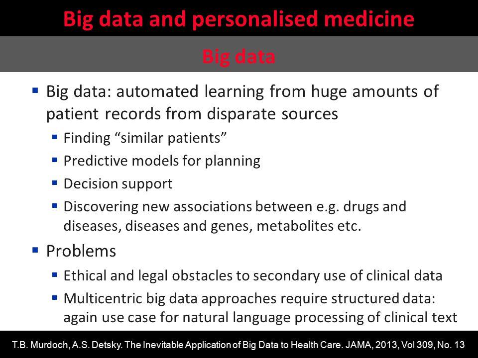 Big data and personalised medicine
