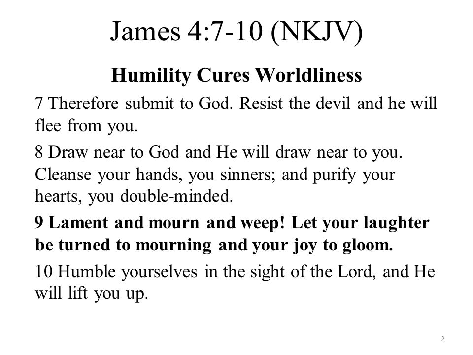 Humility Cures Worldliness