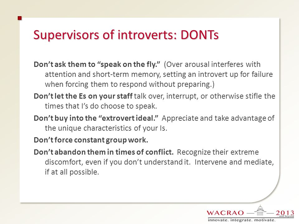 Supervisors of introverts: DONTs