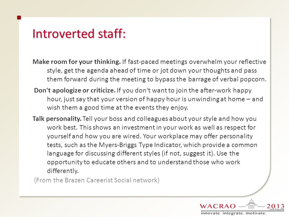 Introverted staff: