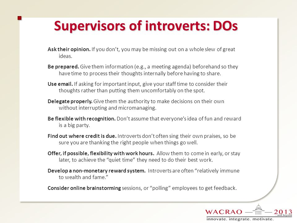 Supervisors of introverts: DOs
