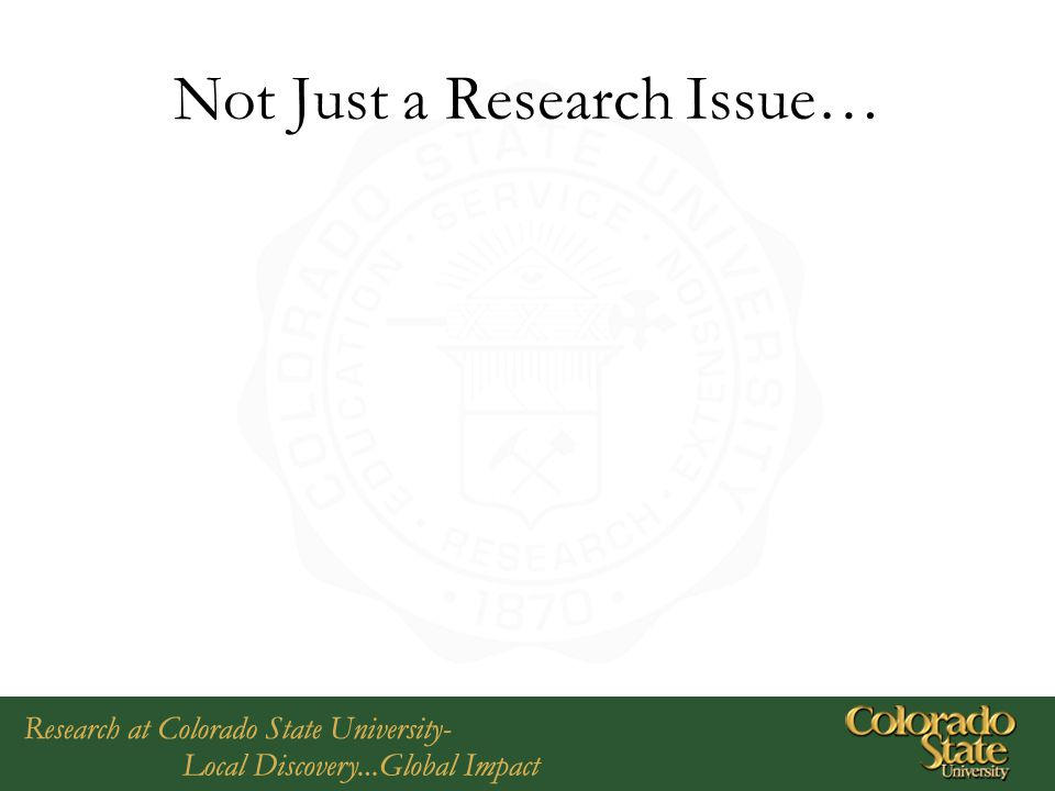 Not Just a Research Issue…
