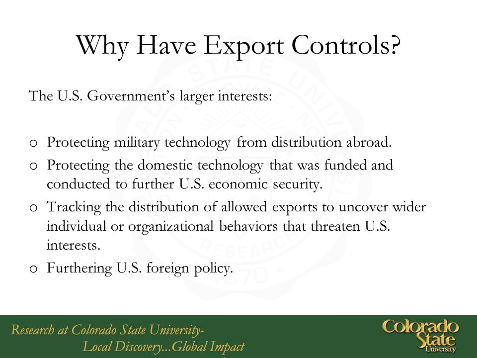 Why Have Export Controls