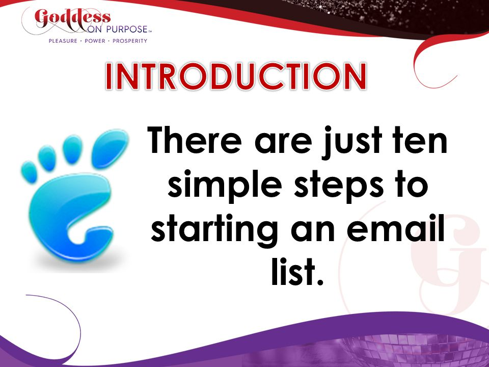 There are just ten simple steps to starting an email list.