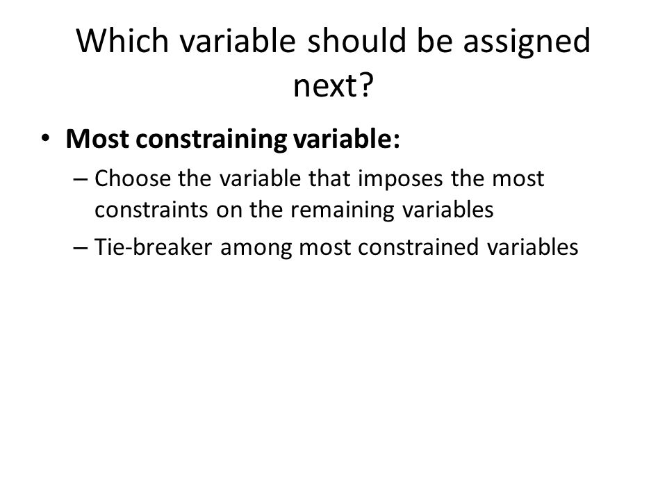 Which variable should be assigned next