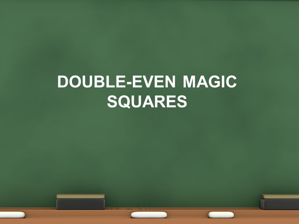 DOUBLe-Even Magic Squares