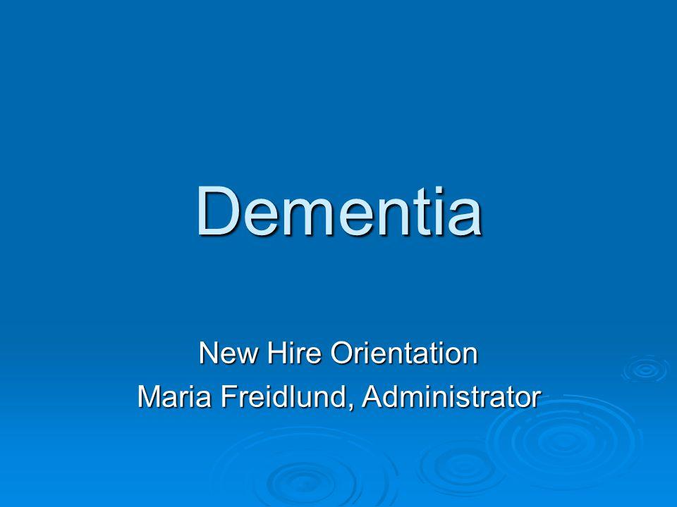 New Hire Orientation Maria Freidlund, Administrator