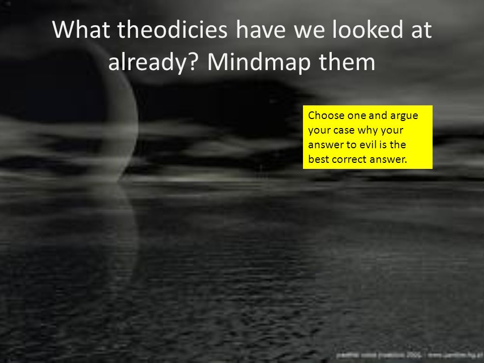 What theodicies have we looked at already Mindmap them