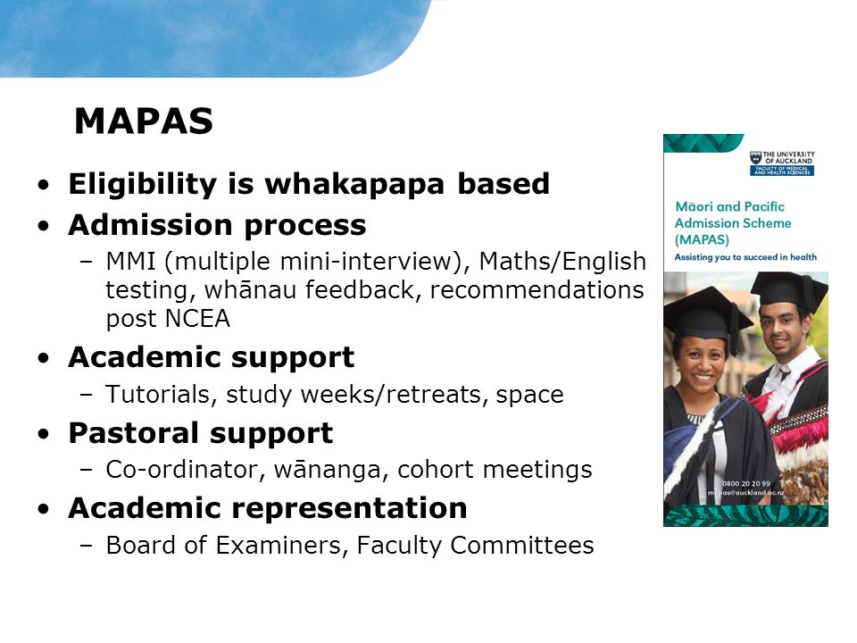 MAPAS Eligibility is whakapapa based Admission process