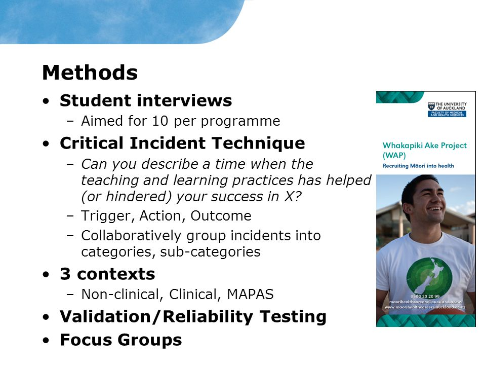 Methods Student interviews Critical Incident Technique 3 contexts