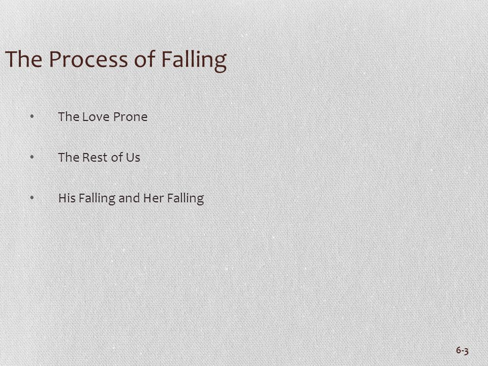 The Process of Falling The Love Prone The Rest of Us