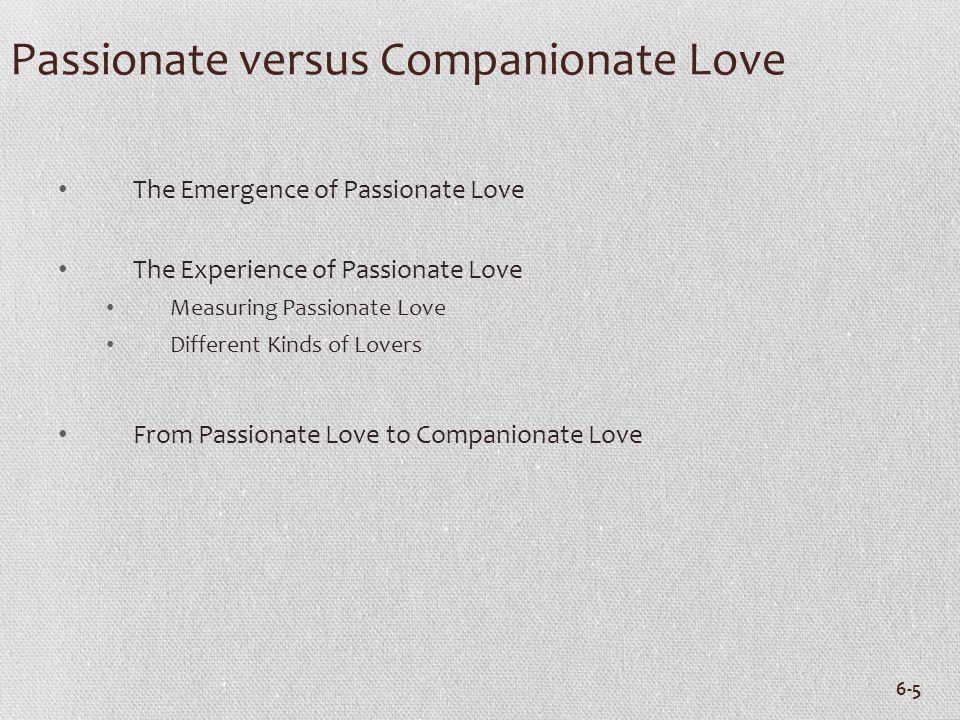 Passionate versus Companionate Love