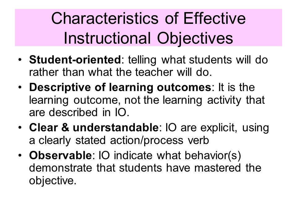 Characteristics of Effective Instructional Objectives