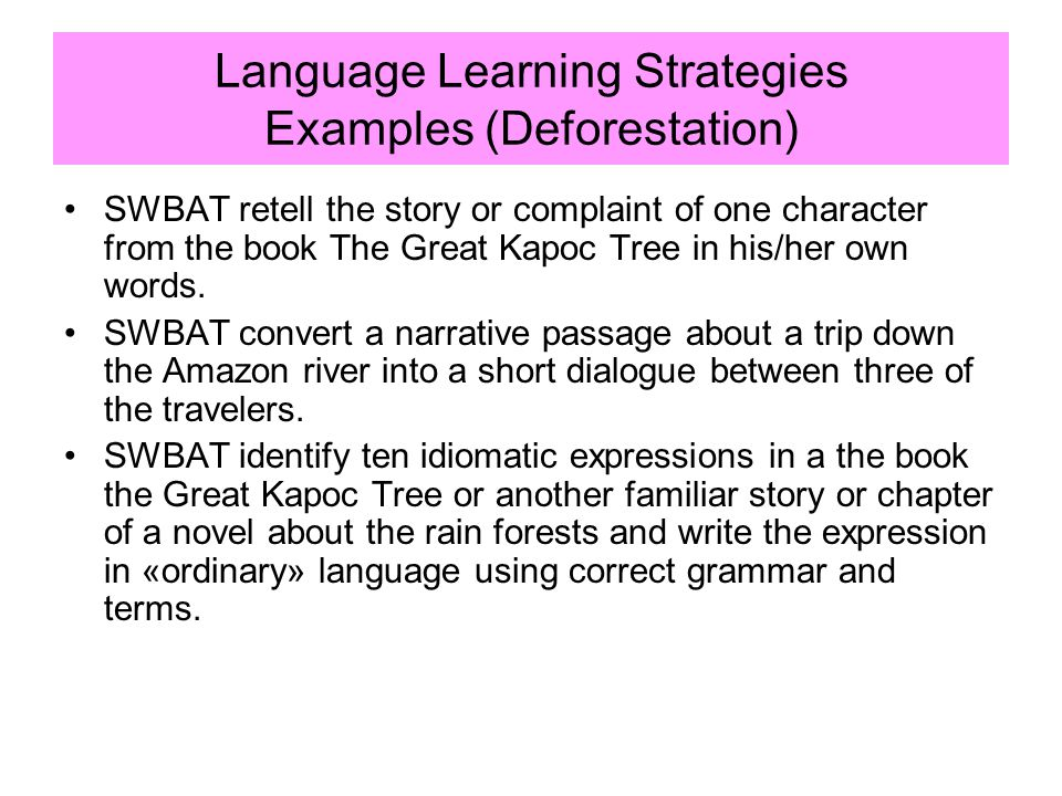 Language Learning Strategies Examples (Deforestation)