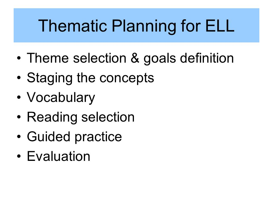 Thematic Planning for ELL