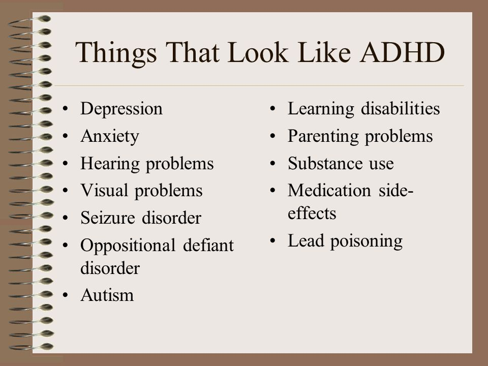 Things That Look Like ADHD