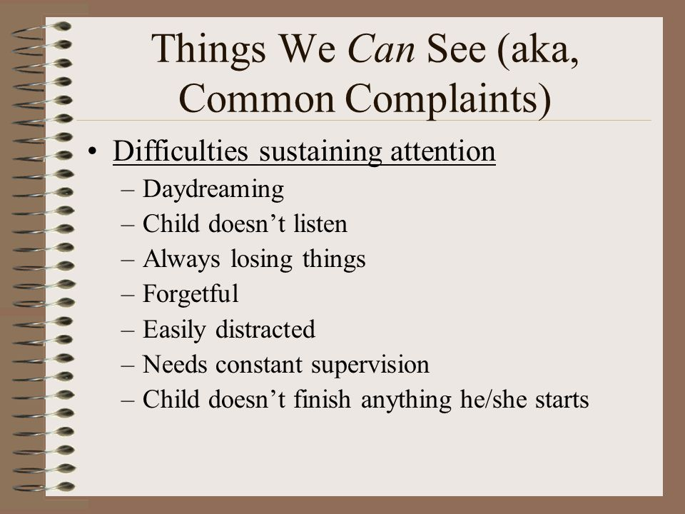 Things We Can See (aka, Common Complaints)