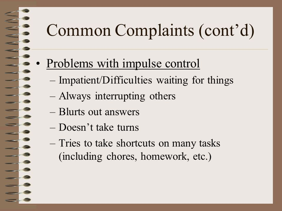 Common Complaints (cont'd)