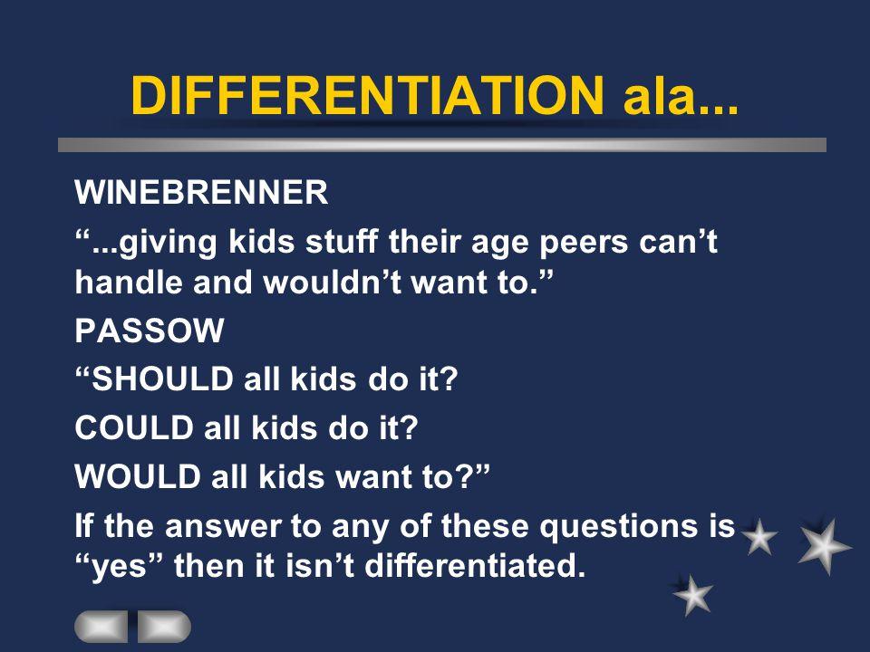 DIFFERENTIATION ala... WINEBRENNER