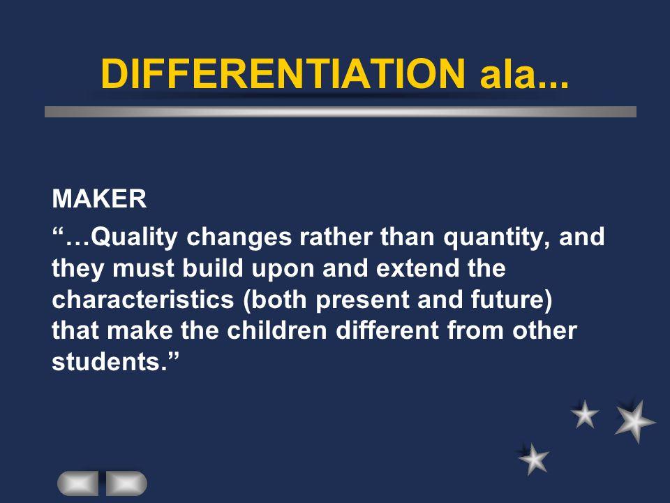 DIFFERENTIATION ala... MAKER