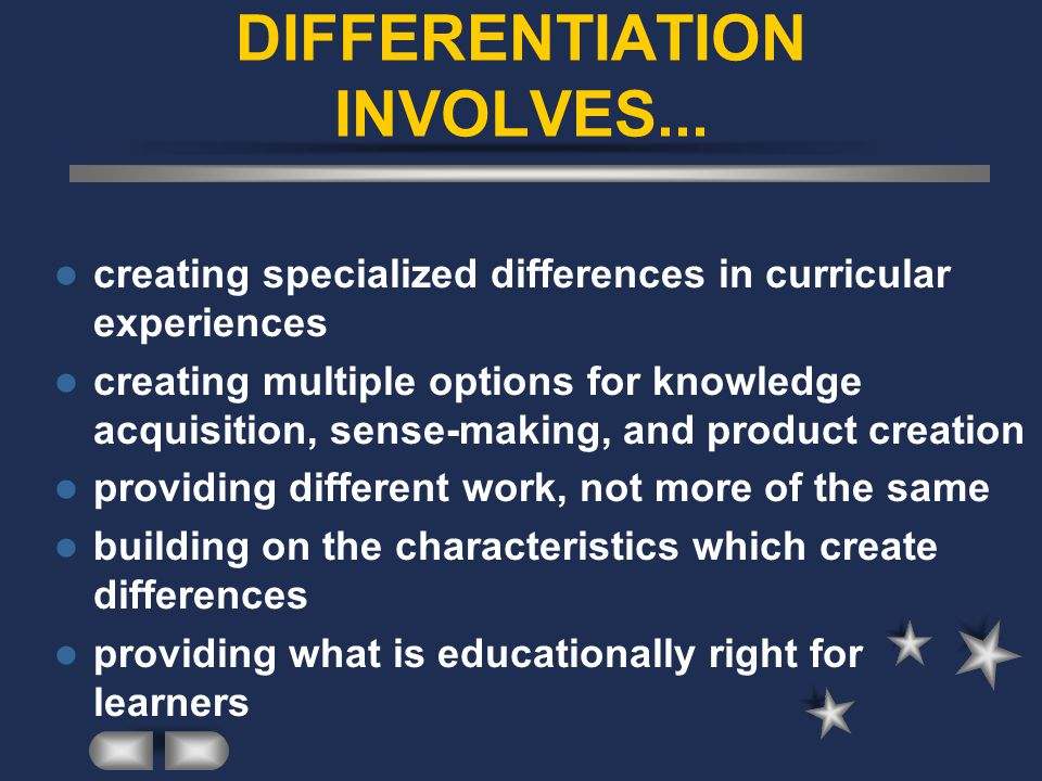 DIFFERENTIATION INVOLVES...