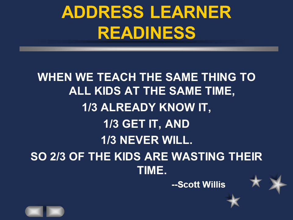 ADDRESS LEARNER READINESS