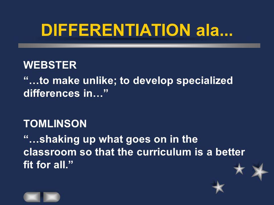 DIFFERENTIATION ala... WEBSTER