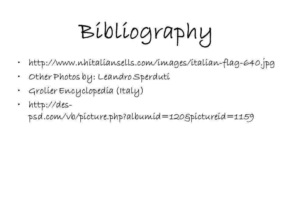 Bibliography http://www.nhitaliansells.com/images/italian-flag-640.jpg