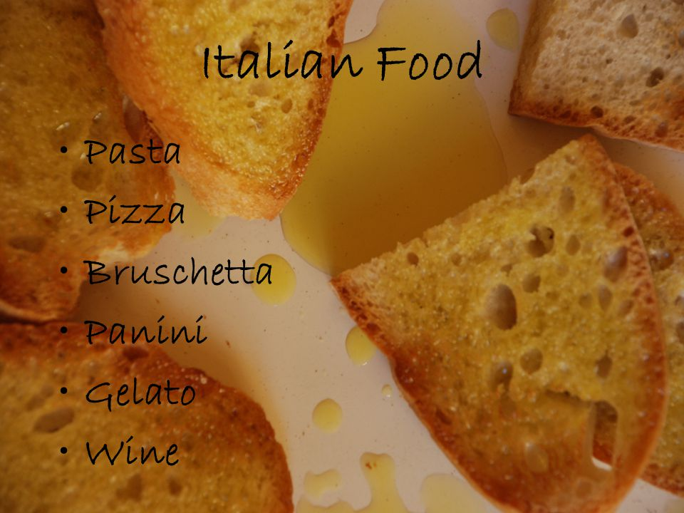 Italian Food Pasta Pizza Bruschetta Panini Gelato Wine