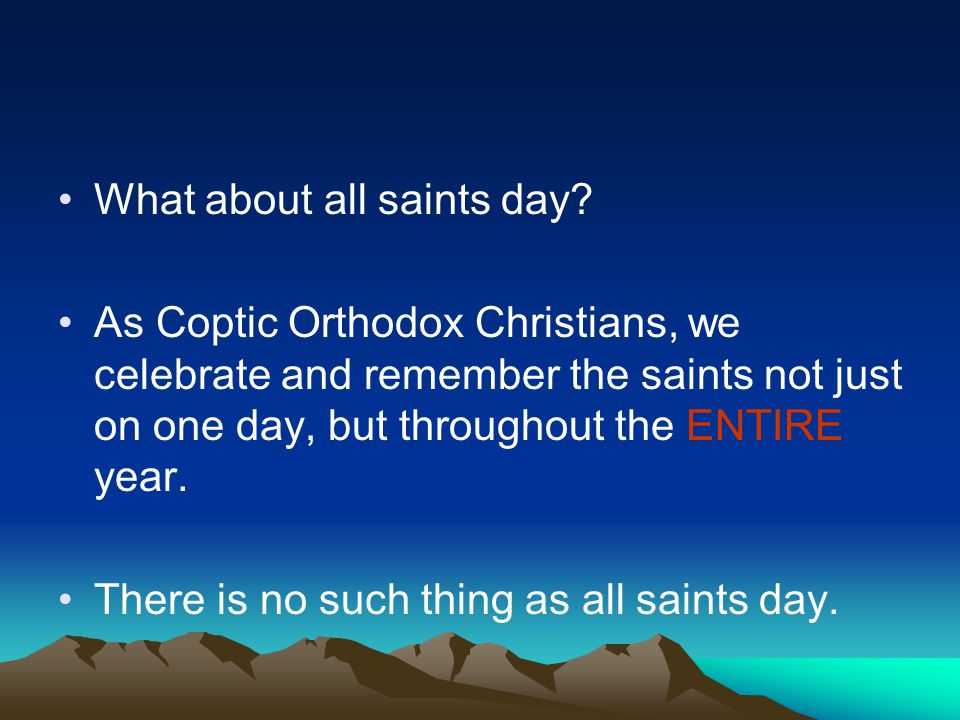 What about all saints day