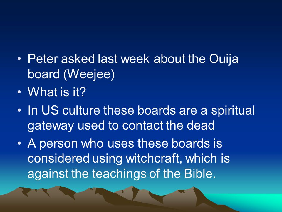 Peter asked last week about the Ouija board (Weejee)