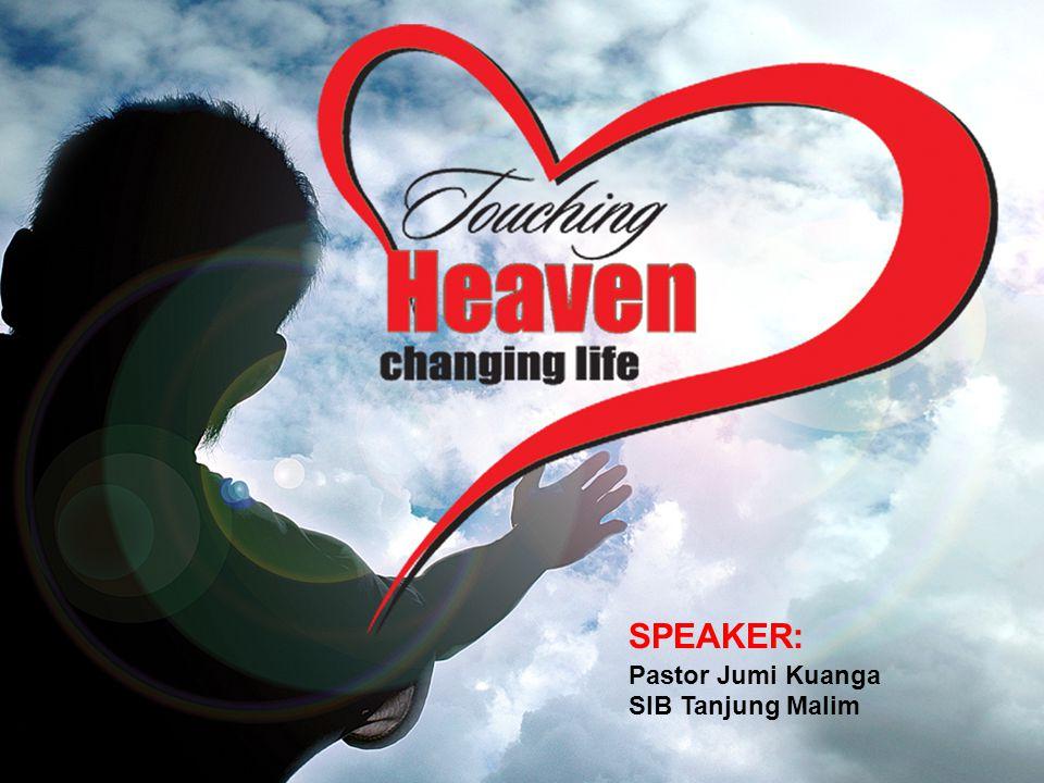 SPEAKER: Pastor Jumi Kuanga SIB Tanjung Malim