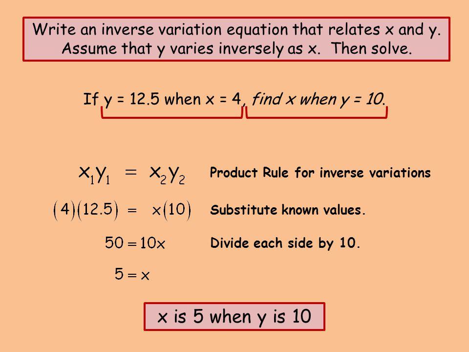 If y = 12.5 when x = 4, find x when y = 10.