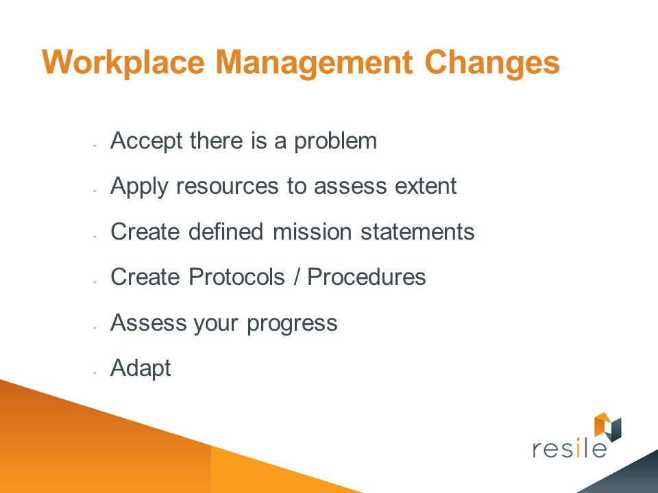 Workplace Management Changes