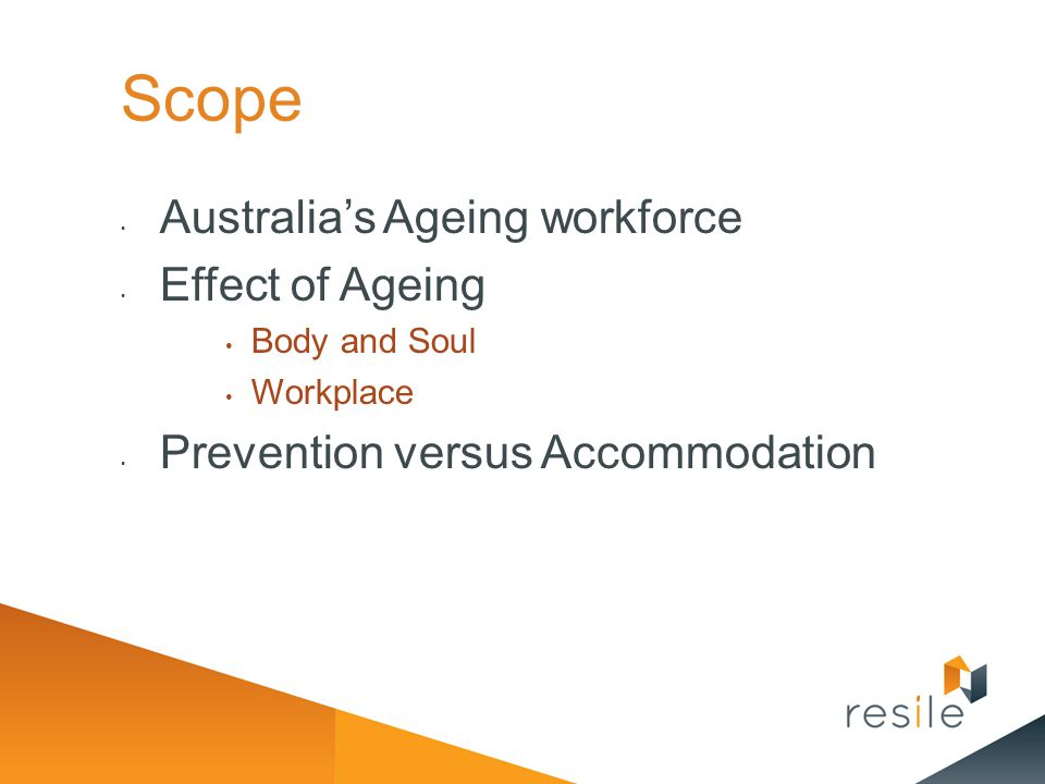 Scope Australia's Ageing workforce Effect of Ageing