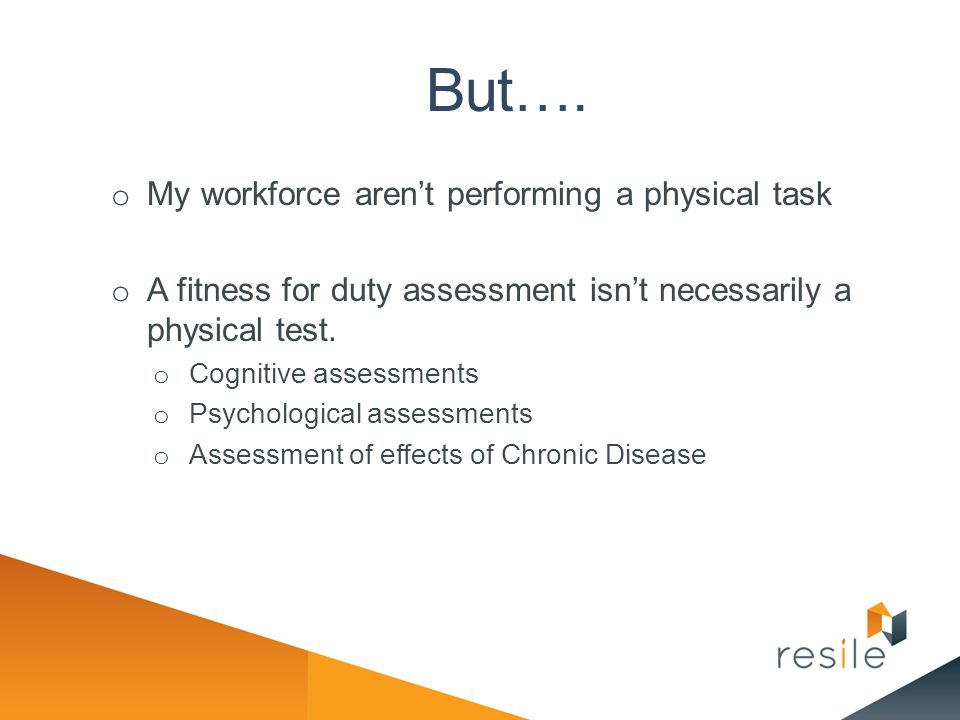 But…. My workforce aren't performing a physical task