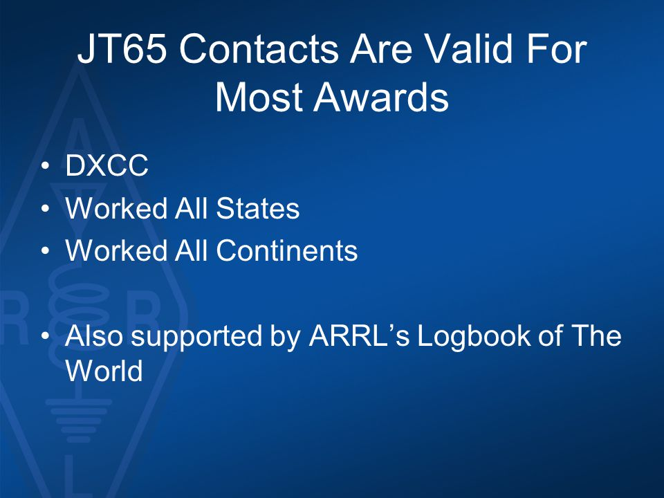 JT65 Contacts Are Valid For Most Awards