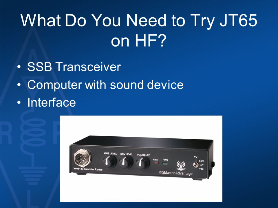 What Do You Need to Try JT65 on HF