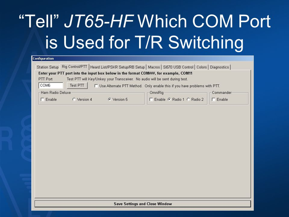 Tell JT65-HF Which COM Port is Used for T/R Switching