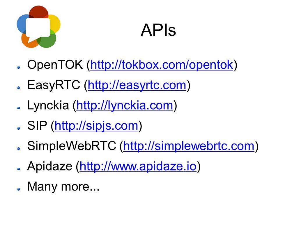 APIs OpenTOK (http://tokbox.com/opentok) EasyRTC (http://easyrtc.com)