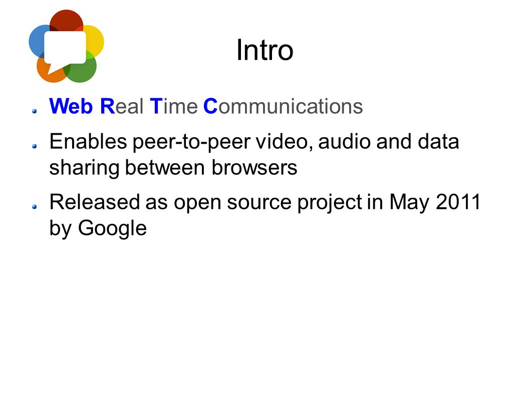 Intro Web Real Time Communications