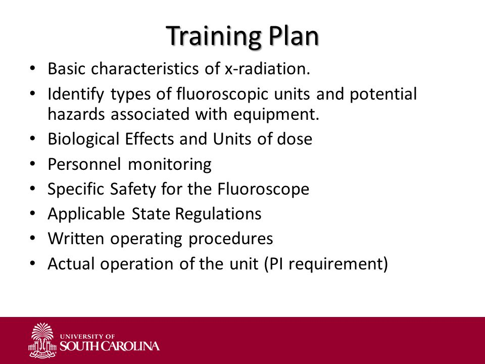 Training Plan Basic characteristics of x-radiation.