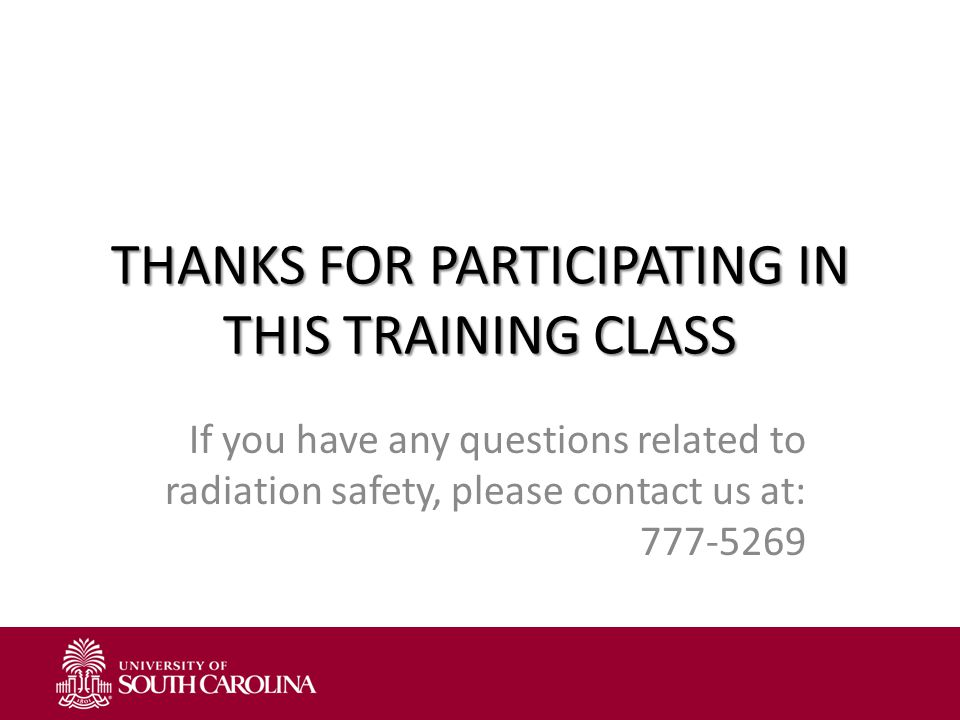 THANKS FOR PARTICIPATING IN THIS TRAINING CLASS