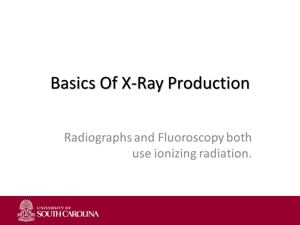 Basics Of X-Ray Production
