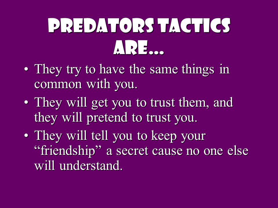 Predators Tactics Are…