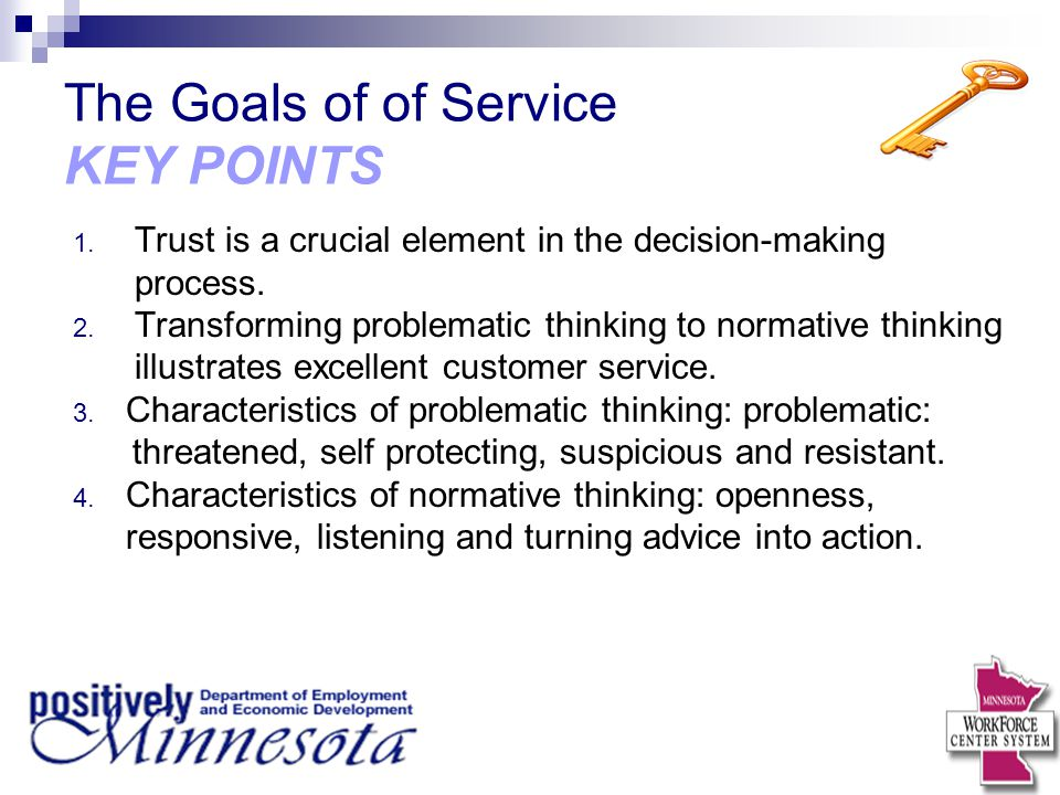 The Goals of of Service KEY POINTS