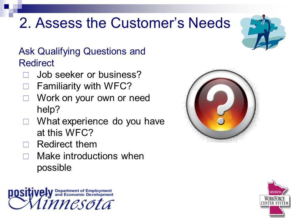 2. Assess the Customer's Needs