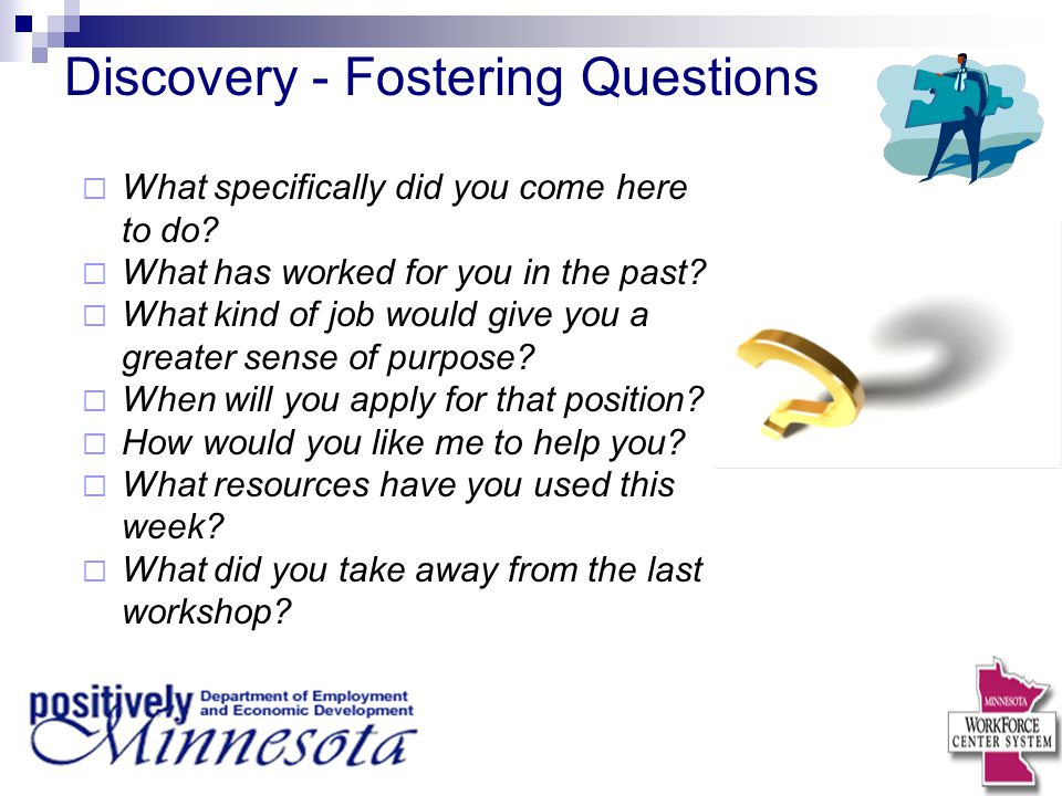 Discovery - Fostering Questions