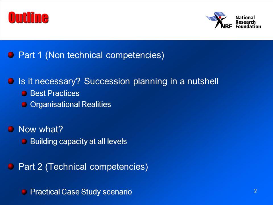 Outline Part 1 (Non technical competencies)